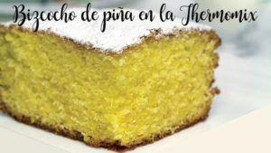 Pan di Spagna all'ananas nel Bimby.