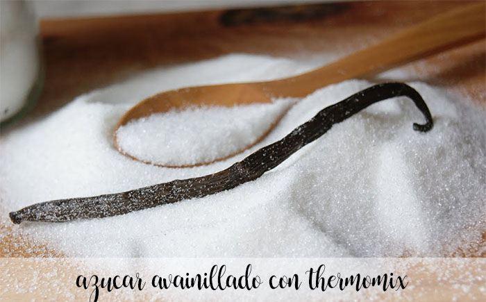Zucchero vanigliato con Bimby