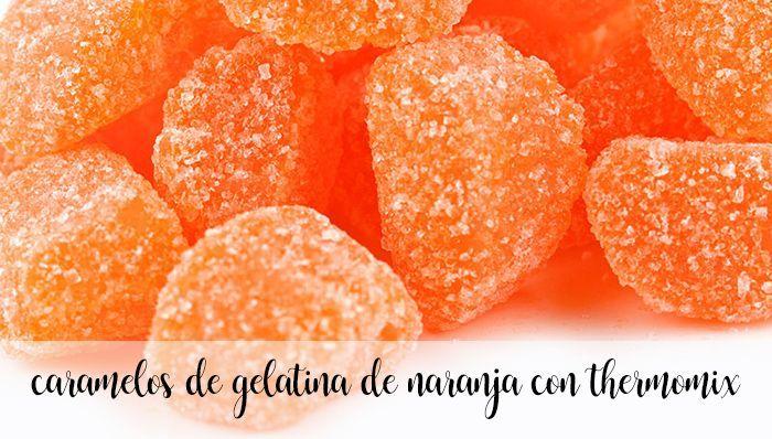 Caramelle alla gelatina di arance con Bimby