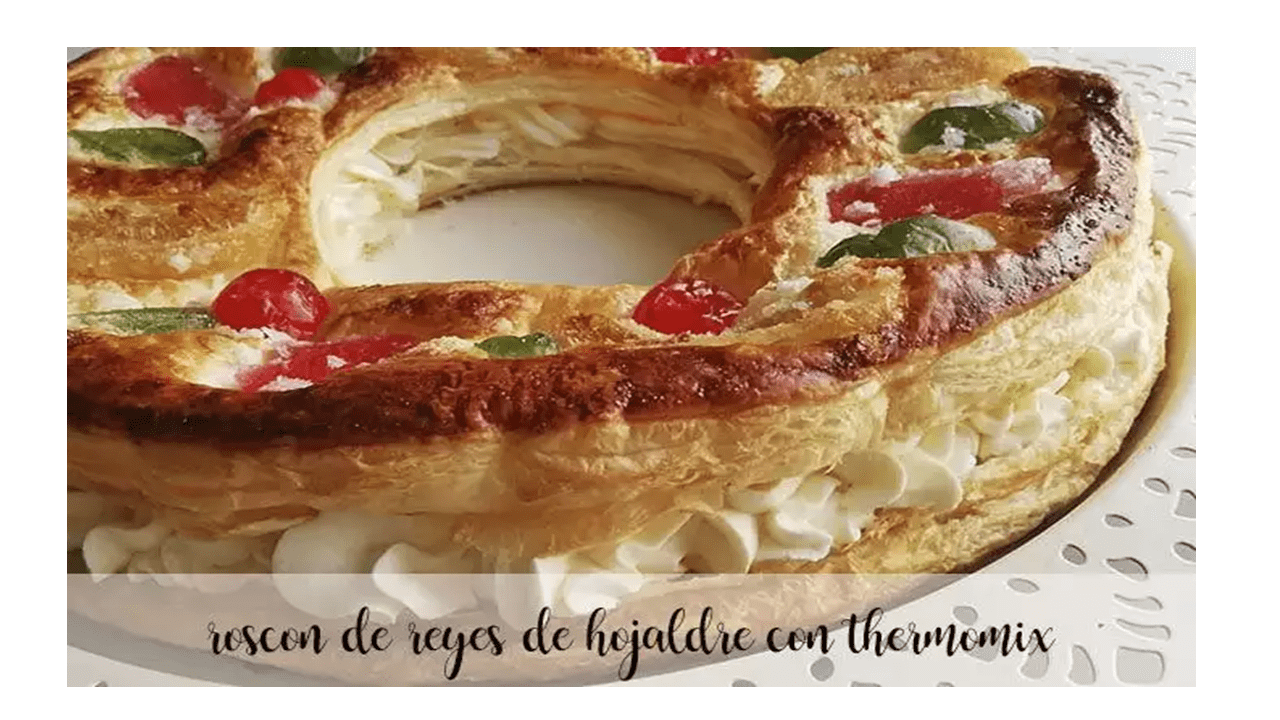 Pasta sfoglia Roscón de Reyes con Bimby